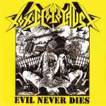 TOXIC HOLOCAUST - Evil Never Dies CD