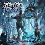 ABOMINABLE PUTRIDITY - The Anomalies of... Re-Release CD
