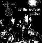 FORGOTTEN WOODS - As The Wolves Gather + Sjel Av Natten DIGI