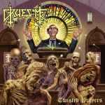 GRUESOME - Twisted Prayers CD