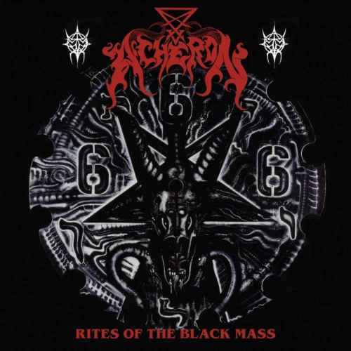 ACHERON - Rites of the Black Mass Re-Release CD