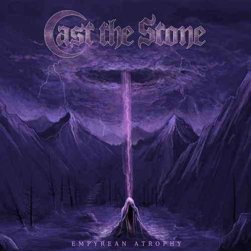 CAST THE STONE - Empyrean Atrophy DIGI MCD