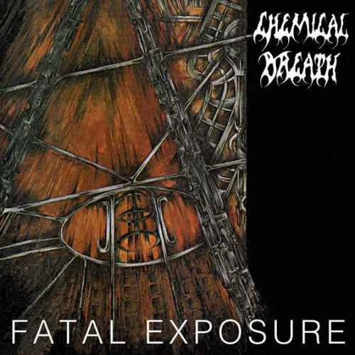 CHEMICAL BREATH - Fatal Exposure Re-Release CD