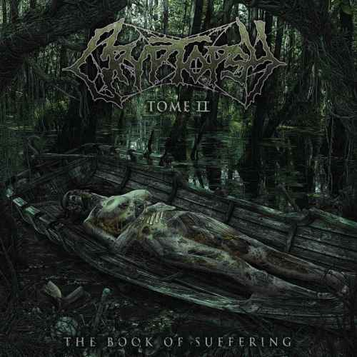CRYPTOPSY - The Book of Suffering - Tome II DIGI MCD