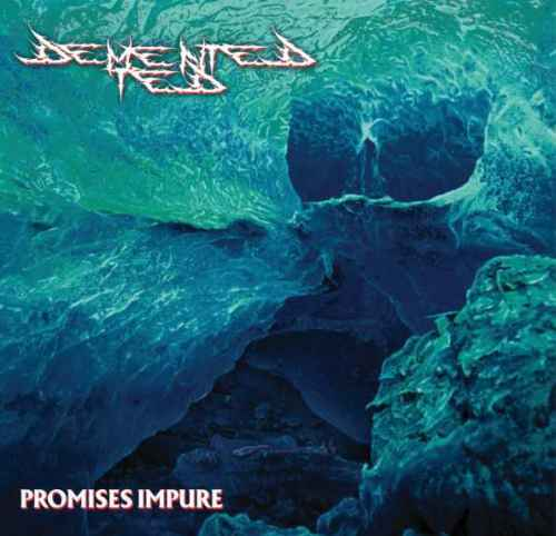 DEMENTED TED - Promises Impure Re-Release DIGI