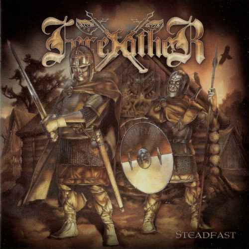 FOREFATHER - Steadfast Re-Release CD