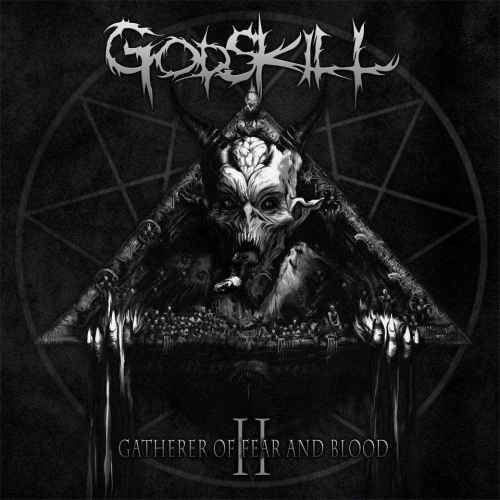 GODSKILL - II - The Gatherer of Fear and Blood CD