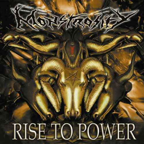 MONSTROSITY - Rise to Power Re-Release DIGI