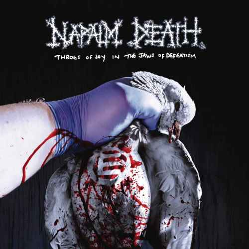 NAPALM DEATH - Throes of Joy in the Jaws of Defeatism DIGI + Patch