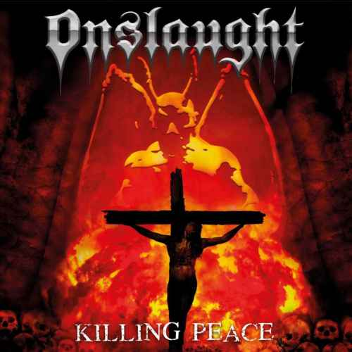 ONSLAUGHT - Killing Peace Re-Release DIGI