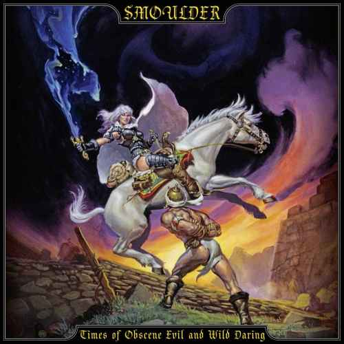 SMOULDER - Times of Obscene Evil and Wild Daring CD