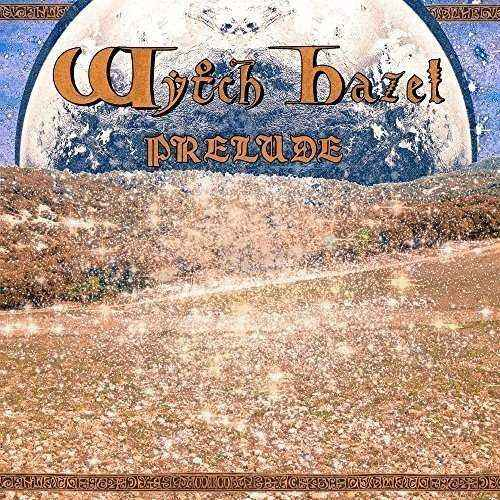 WYTCH HAZEL - Prelude CD