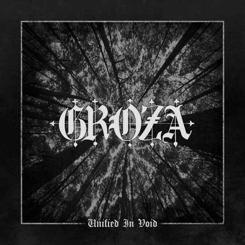 GROZA - Unified in Void DIGI