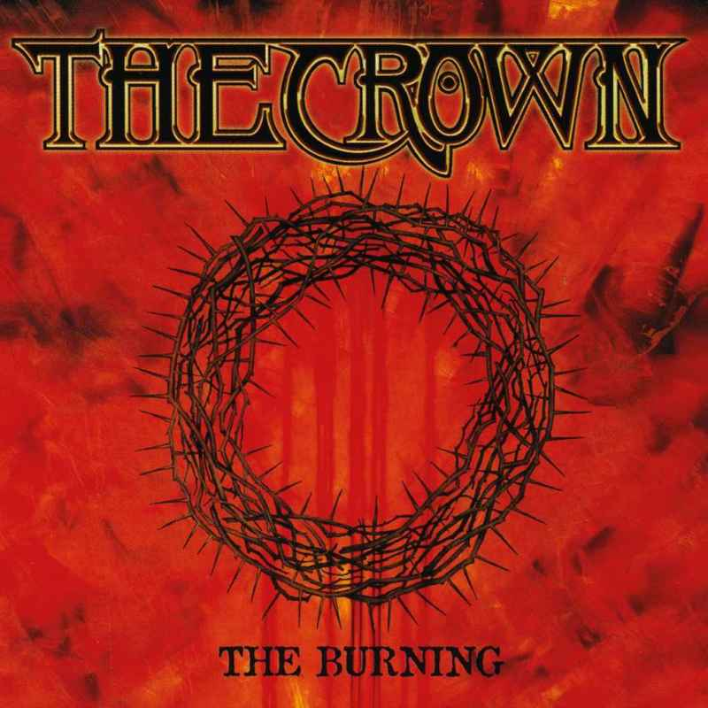 THE CROWN - The Burning Re-Release DIGI