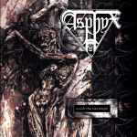 ASPHYX - Crush the Cenotaph Re-Release MCD