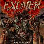 EXUMER - Hostile Defiance CD