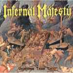 INFERNAL MAJESTY - Unholier than Thou Re-Release CD