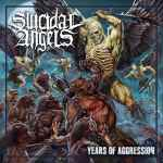 SUICIDAL ANGELS - Years of Aggression DIGI