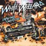 WHITE WIZZARD - Infernal Overdrive CD
